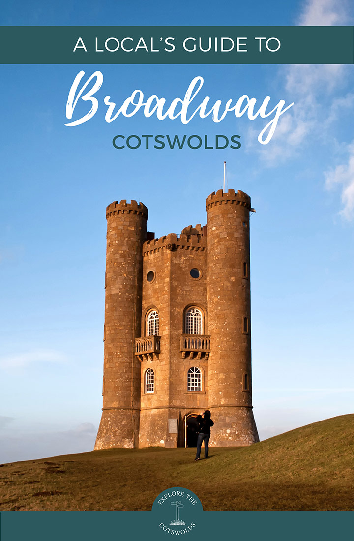 A local's guide to visiting Broadway, Cotswolds – insider's tips on what to see and do, where to eat, drink and stay in this Cotswold village | Broadway travel guide | Things to do in Broadway Cotswolds | Visit Broadway Cotswolds