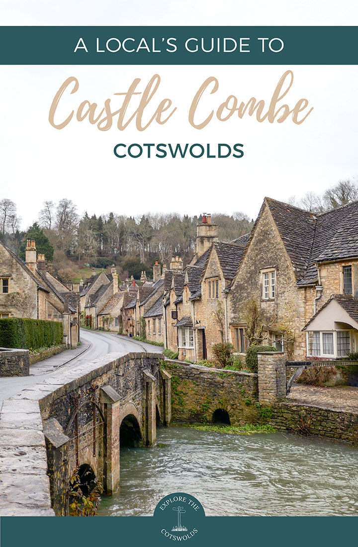 A local's guide to visiting Castle Combe in the Cotswolds – insider's tips on what to see and do, eat, drink and stay in this Cotswold town | Castle Combe travel guide | Things to do in Castle Combe | Visit Castle Combe Cotswolds | Castle Combe Wiltshire