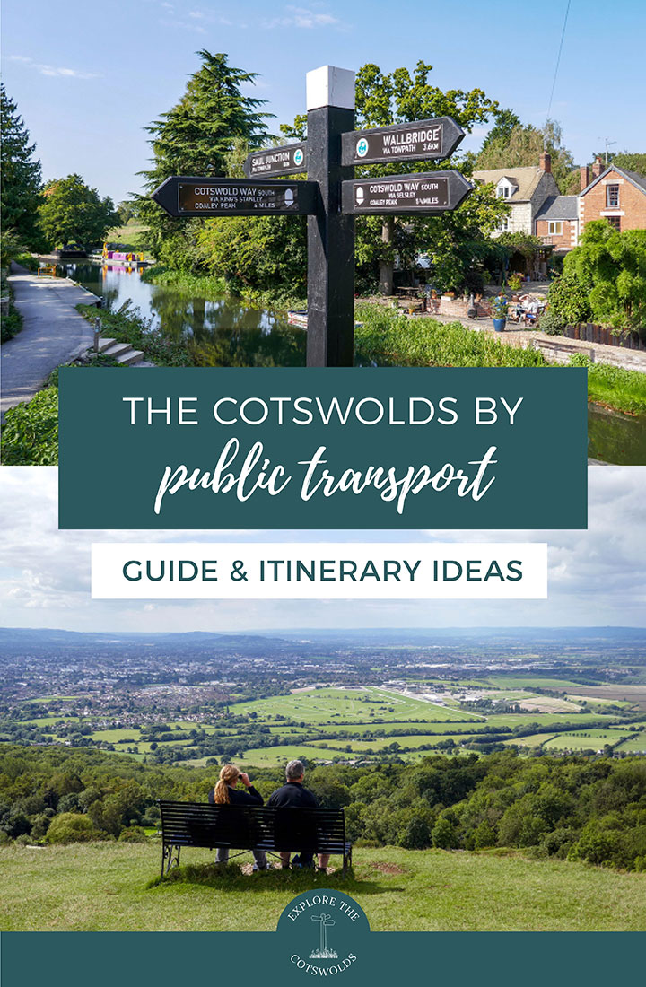 How to visit the Cotswolds by public transport, featuring train and bus routes and five itineraries for exploring the Cotswolds without a car | Cotswolds travel guide | Cotswolds by bus | Cotswolds by train | Cotswolds without a car