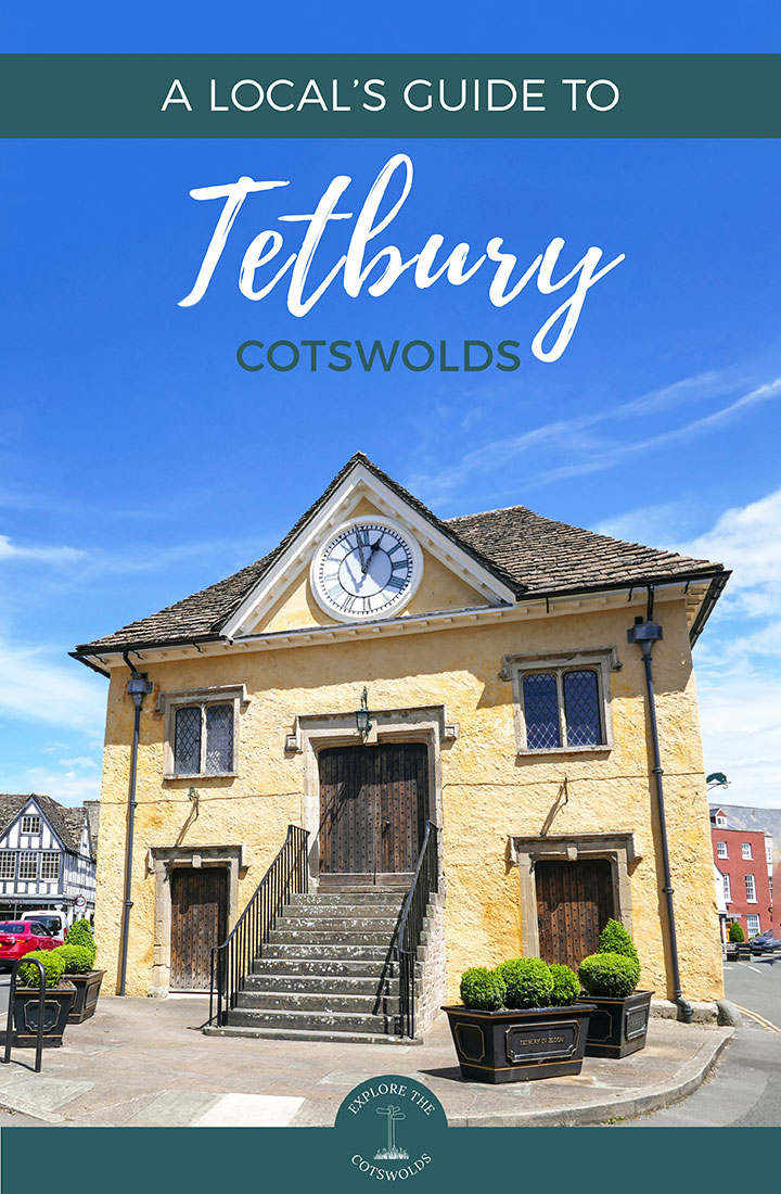 A local's guide to visiting Tetbury, Cotswolds – insider's tips on what to see and do, eat, drink and stay in this southern Cotswold town | Things to do in Tetbury | Tetbury Cotswolds guide | Cotswold towns | Places to visit in the Cotswolds