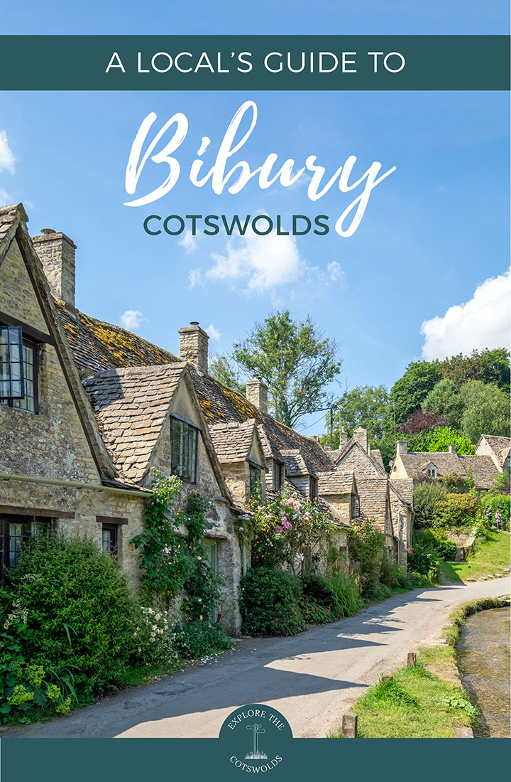 A local's guide to visiting Bibury, Cotswolds – insider's tips on what to see and do, eat, drink and stay in this pretty Cotswold village   Bibury Cotswolds   Bibury travel guide   Things to do in Bibury   Things to do in the Cotswolds