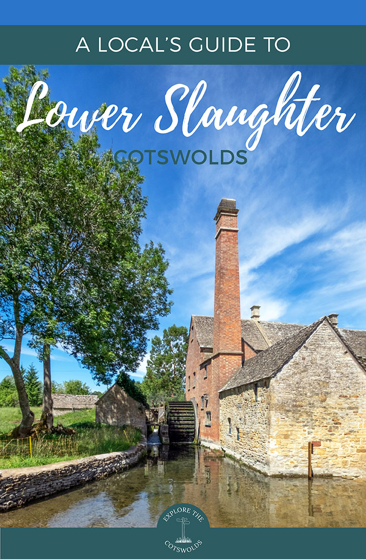 A local's guide to visiting Lower Slaughter, Cotswolds – insider's tips on what to see and do, eat, drink and stay in this pretty Cotswold village | Lower Slaughter Cotswolds | Lower Slaughter travel guide | Things to do in Lower Slaughter | Things to do in the Cotswolds